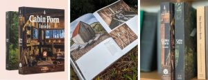 Three images showing the front cover of Cabin Porn book and a page inside on Life Space Cabins